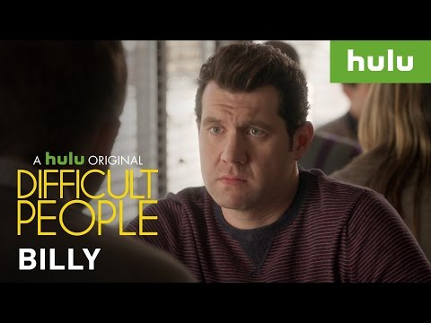 What Makes Billy So Difficult? • Difficult People On Hulu