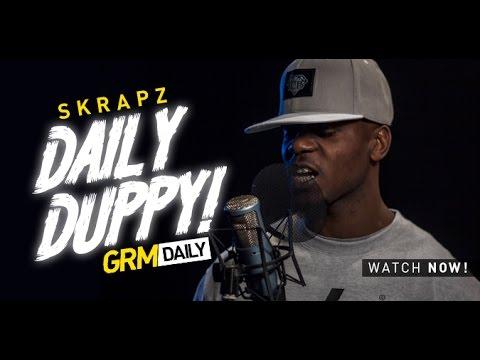SKRAPZ | DAILY DUPPY @GRMDAILY @SkrapzEnt