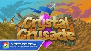 [Game] Crystal Crusade - Đội quân kim cương - AppStoreVn, tin công nghệ, công nghệ mới