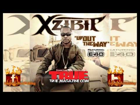 Xzibit ft. E-40 - Up Out The Way [Napalm]