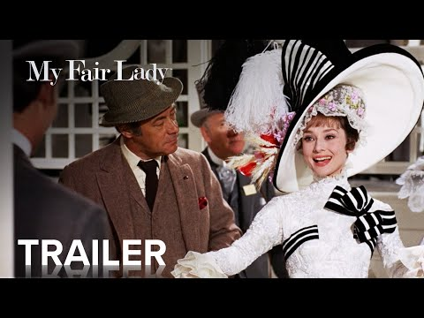 MY FAIR LADY   Official Trailer   Paramount Movies