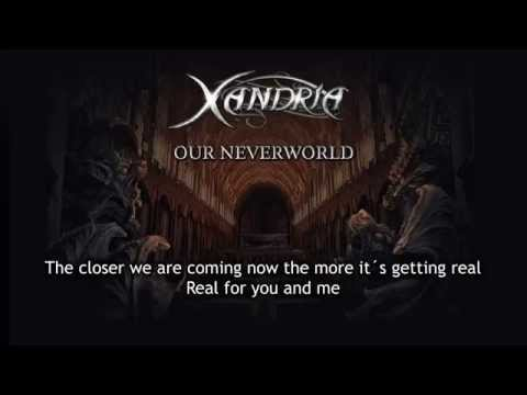 XANDRIA - Our Neverworld (audio)