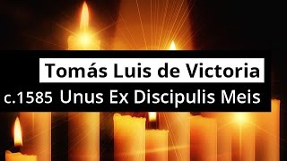 Meis Spain  city images : TOMAS LUIS de VICTORIA - Unus Ex Discipulis Meis - RESTORED
