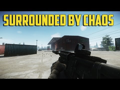Escape From Tarkov - Surrounded By Chaos