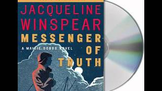 Messenger of Truth by Jacqueline Winspear--Audiobook Excerpt