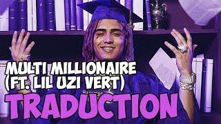 Traduction | Lil Pump -  Multi Millionaire ft. Lil Uzi Vert