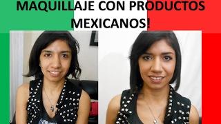Maquillaje con puros productos mexicanos!!