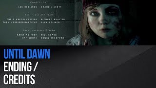This video shows the ending of the Until Dawn game. Phrases which characters says are different in depend of your actions in the whole game.► MORE GAME GUIDEShttp://guides.gamepressure.com/► FOLLOW UShttps://twitter.com/gamepressurecomhttps://www.facebook.com/gamepressurecom