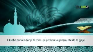99. Surja Ez-zelzele - Hfz.Shefik Sadiku [me Titrim Në Shqip]