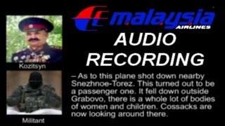 Video AUDIO RECORDING of Malaysia MH-17 SHOOTDOWN of Russian Rebel Forces in Ukraine MP3, 3GP, MP4, WEBM, AVI, FLV Desember 2018