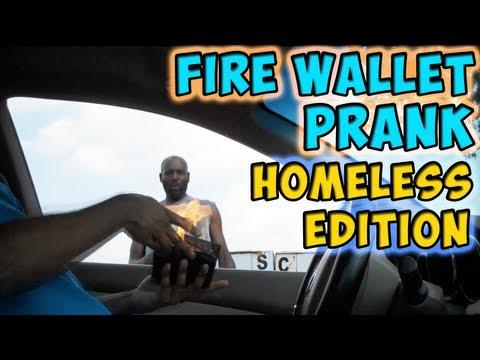 Fire Wallet Prank Homeless Edition