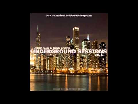 Underground Sessions Vol. 1 - Classic House & Garage Grooves (видео)