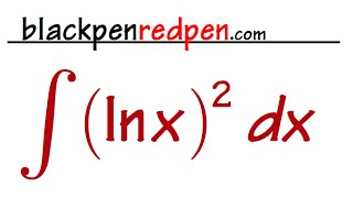 Calculus, Sect 7.1 #15 Integral of (lnx)^2