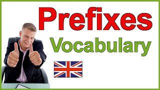 The most common English prefixes, English vocabulary lesson
