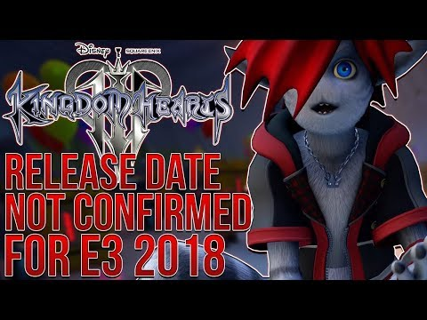 Kingdom Hearts 3 - Release Date Reveal NOT CONFIRMED For E3 But... (видео)
