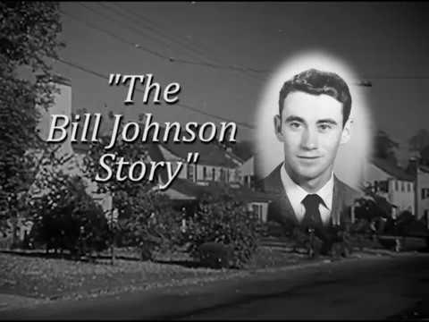 The Bill Johnson Story