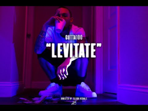 Gutta100 - Levitate ( Official Music Video )