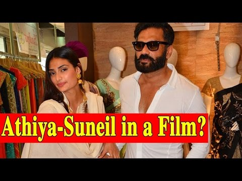 Athiya Shetty And Suniel Shetty To Do A Father-Dau