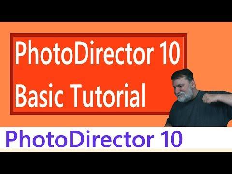 PhotoDirector 10 - PhotoDirector Preset Tutorial