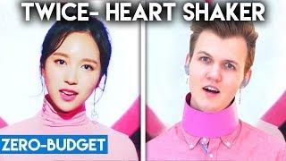 K-POP WITH ZERO BUDGET! (TWICE- 'Heart Shaker')