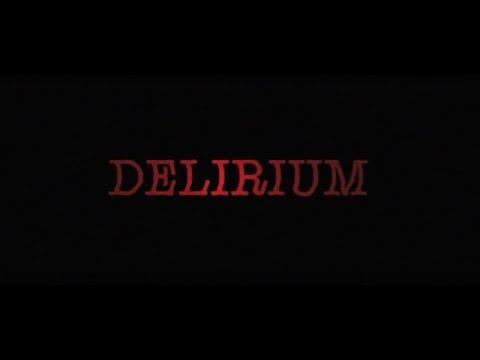 Delirium - Trailer HD