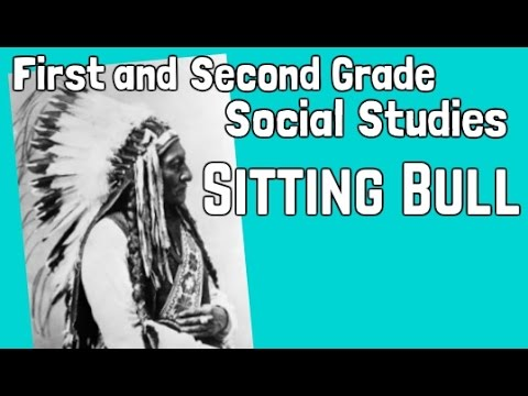 Sitting Bull | First and Second Grade Social Studies Lesson for Kids