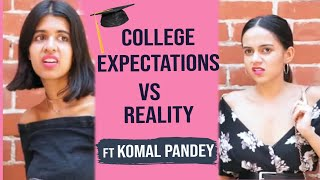 College in Real Life ft Komal Pandey | Sejal Kumar