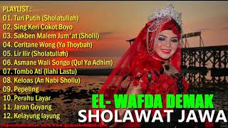 Video Full Sholawat Jawa Terbaik versi El Wafda Demak (Musik Islami Religi) MP3, 3GP, MP4, WEBM, AVI, FLV September 2019
