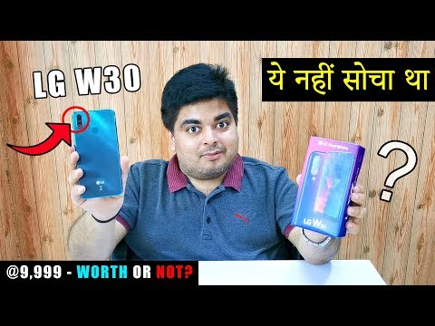 LG W30 Unboxing & Review | @9,999 - IS IT WORTH OR NOT?