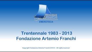 Trentennale Fondazione Artemio Franchi