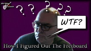 Video How I Figured Out The Fretboard MP3, 3GP, MP4, WEBM, AVI, FLV Agustus 2018