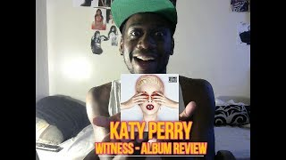 Katy Perry WITNESS Album Reaction (My Thoughts)
