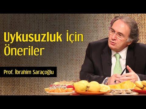 Uykusuzluk İçin Öneriler   Prof. İbrahim Saraçoğlu