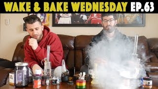 WAKE & BAKE WEDNESDAY EP.63 | Weed Makes Everything Better by The Cannabis Connoisseur Connection 420