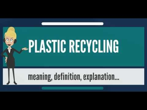 , title : 'What is PLASTIC RECYCLING? What does PLASTIC RECYCLING mean? PLASTIC RECYCLING meaning'