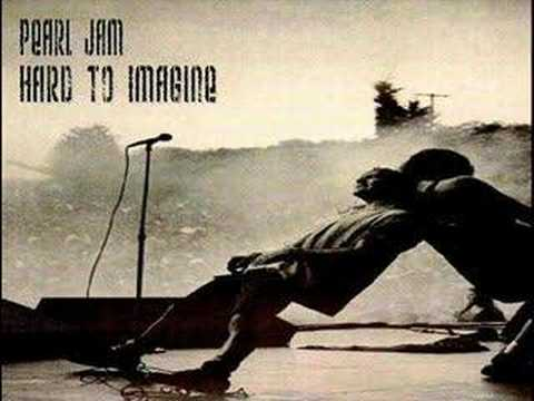 Hard to Imagine (Song) by Pearl Jam