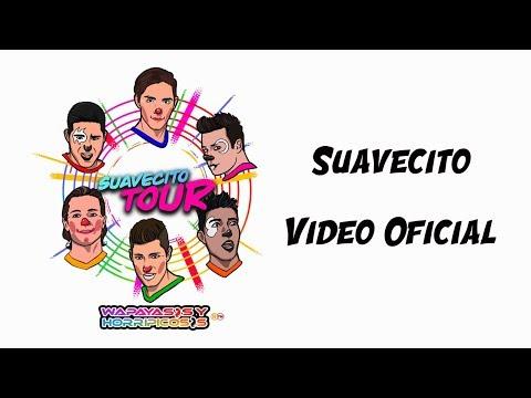 Wapayasos Suavecito Video Oficial