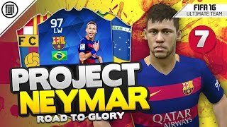 TOTY PROJECT NEYMAR! - BREAK THE WALL!!! - #7 - FIFA 16 Road to Glory, neymar, neymar Barcelona,  Barcelona, chung ket cup c1, Barcelona juventus