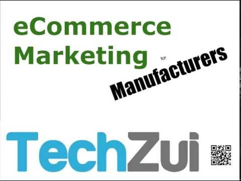 Start Here &#8211; eCommerce Marketing for Manufacturers 1