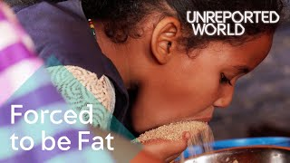 Video Young girls force-fed for marriage in Mauritania | Unreported World MP3, 3GP, MP4, WEBM, AVI, FLV Desember 2018