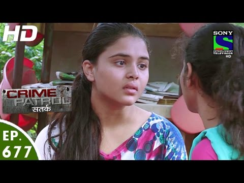 Video Crime Patrol - क्राइम पेट्रोल सतर्क - Udaan - Episode 677 - 1st July, 2016 download in MP3, 3GP, MP4, WEBM, AVI, FLV January 2017