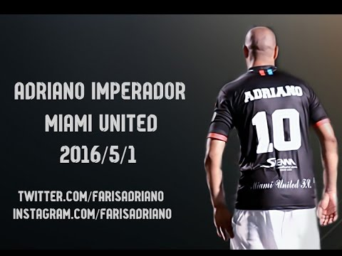 Adriano Imperador Miami United VS Miami Fusion - HD 1/5/2016