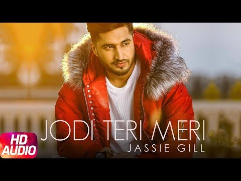 Jodi Teri Meri | Audio Song | Jassi Gill | Desi Cr