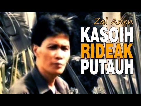 KASOIH RIDEAK PUTAUH - Zal Anen  |  Lagu Kerinci Jambi