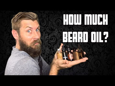 How Much is Too Much  Beard Oil!!!