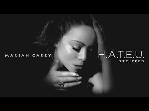 Mariah Carey - H.A.T.E.U. (Stripped Version)