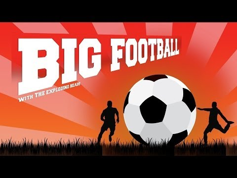 Big Football: The Trailer