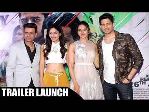 AIYAARI Trailer Launch - Sidharth Malhotra, Manoj Bajpai And Rakul Preet Singh
