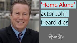 john heard dies john heard john heard movies john heard actor john heard home alone john heard death death of john lennon ...