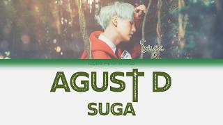 Suga (슈가) - Agust D Lyrics (Han|Rom|Eng) Color Coded Lyrics